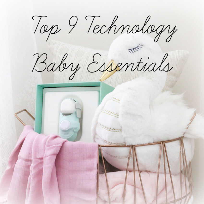 9 Tech Baby Essentials